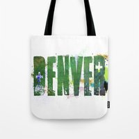 denver Tote Bags featuring Denver by Tonya Doughty