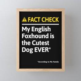 English Foxhound Dog Funny Fact Check Framed Mini Art Print