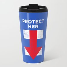 Protect Her Travel Mug