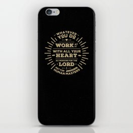 Colossians 3 vers 23 iPhone Skin