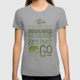 Mountains Are Calling in Green T-shirt