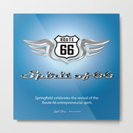 Tribute to the Spirit of 66 Metal Print