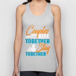 Couples Who Ride Together Stay Together Funny Couple Biker Unisex Tank Top