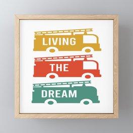 "Nice Silhouette Of Firetruck Shirt For Firefighters Fireman ""Living The Dream"" T-shirt Design Help Framed Mini Art Print"