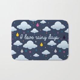 I love Rainy Days Bath Mat