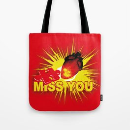 missing part of my heart Tote Bag