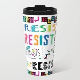Resist them 3 Metal Travel Mug