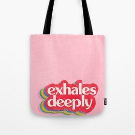Exhales Tote Bag