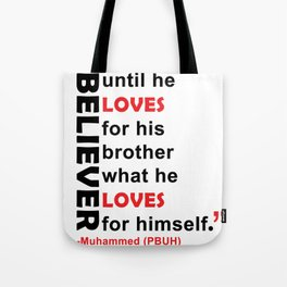 Love For Your Brother What You Would Love For Youself Tote Bag