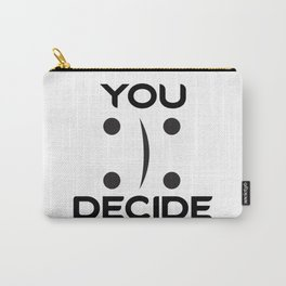 You Decide Carry-All Pouch