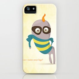Can I name your legs? iPhone Case