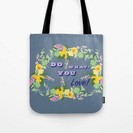 Do What You Love Typography Illustrated Print Tote Bag