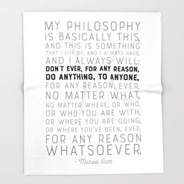 My Philosophy is Basically This - The Office - Funny Quote Throw Blanket