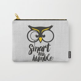 Owl. Smart and humble. Carry-All Pouch