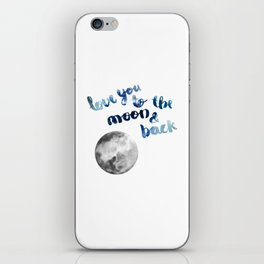 """ROYAL BLUE """"LOVE YOU TO THE MOON AND BACK"""" QUOTE + MOON iPhone Skin"""