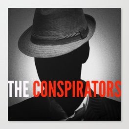 The Conspirators Podcast Show Art Canvas Print