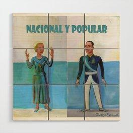 Evita y Juan Perón. Nacional y popular. Wood Wall Art