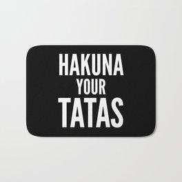 Hakuna Your Tatas (Black & White) - Calm Your Tits Bath Mat