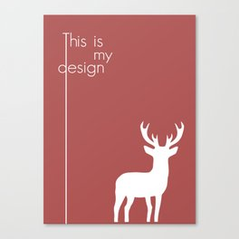 This Is My Design Canvas Print