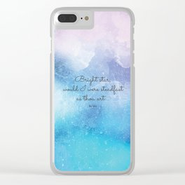 Bright star, would I were steadfast as thou art... Keats Clear iPhone Case