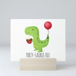 Party-Saurus Rex Mini Art Print