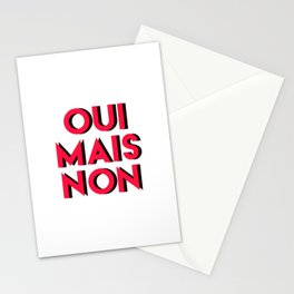 Oui mais non Stationery Cards