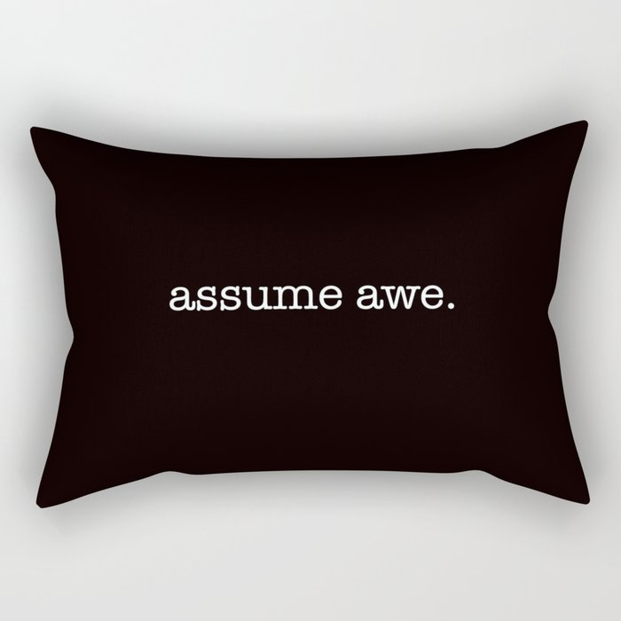 assume awe Rectangular Pillow