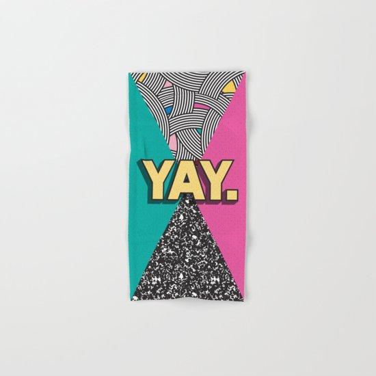 Yay. Positive Typography Message Hand & Bath Towel