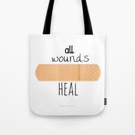 All wounds heal Tote Bag
