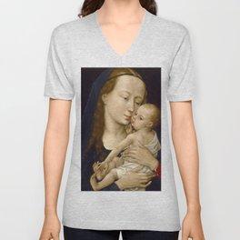 Madonna and Child Rogier van der Weyden Virgin Mary Unisex V-Neck