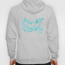 Live Creatively - Turquoise Palette Hoody