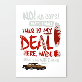"""Fargo - """"This is My Deal"""" Canvas Print"""