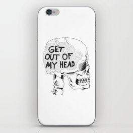 Get Out Of My Head iPhone Skin