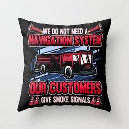 Funny Fire Department Firefighter Sat Nav Gift Throw Pillow