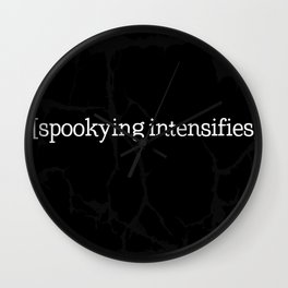 Spookying Intensifies Wall Clock