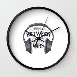 Right Between Your Ears Wall Clock