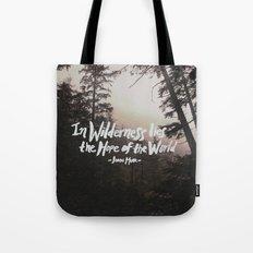 Wilderness Hope x John Muir Tote Bag