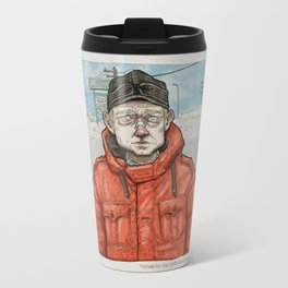 Lester Nygaard… He'd hate for your pretty face to freeze…  Travel Mug