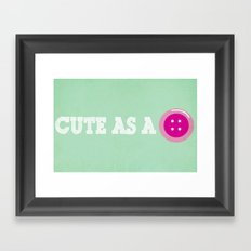Cute as a Button Framed Art Print