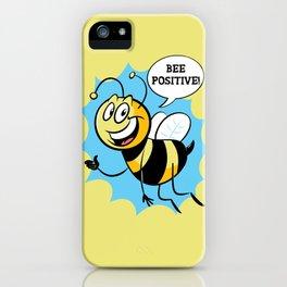 Bee Positive iPhone Case