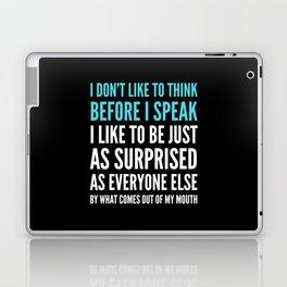 I DON'T LIKE TO THINK BEFORE I SPEAK (Black) Laptop & iPad Skin
