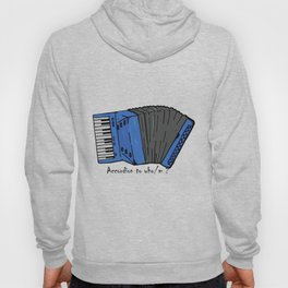 Accordion to who? Hoody