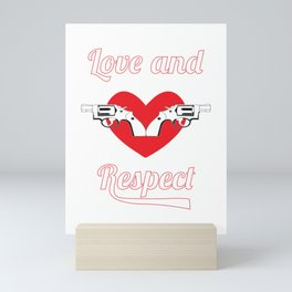 Show Some Respect Tshirt Designs Love and respect Mini Art Print