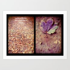 every leaf speaks of bliss to me Art Print