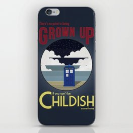 There's No Point in Being Grown Up... iPhone Skin