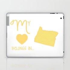 My Heart Belongs in Oregon Laptop & iPad Skin