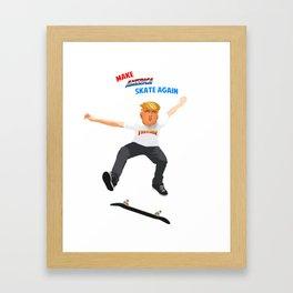 Make America Skate Again Framed Art Print