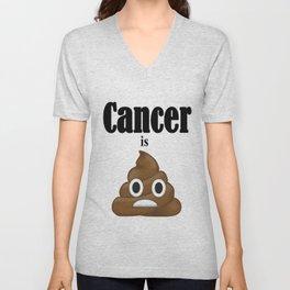 Cancer is Poop Unisex V-Neck