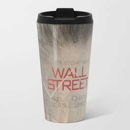 Wall Street, alternative movie poster, Gordon Gekko, Oliver Stone, film, minimal fine art playbill Travel Mug