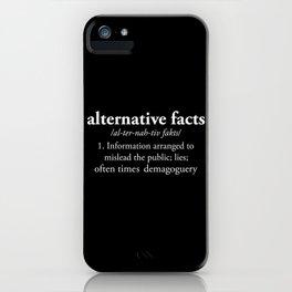 Alternative Facts iPhone Case